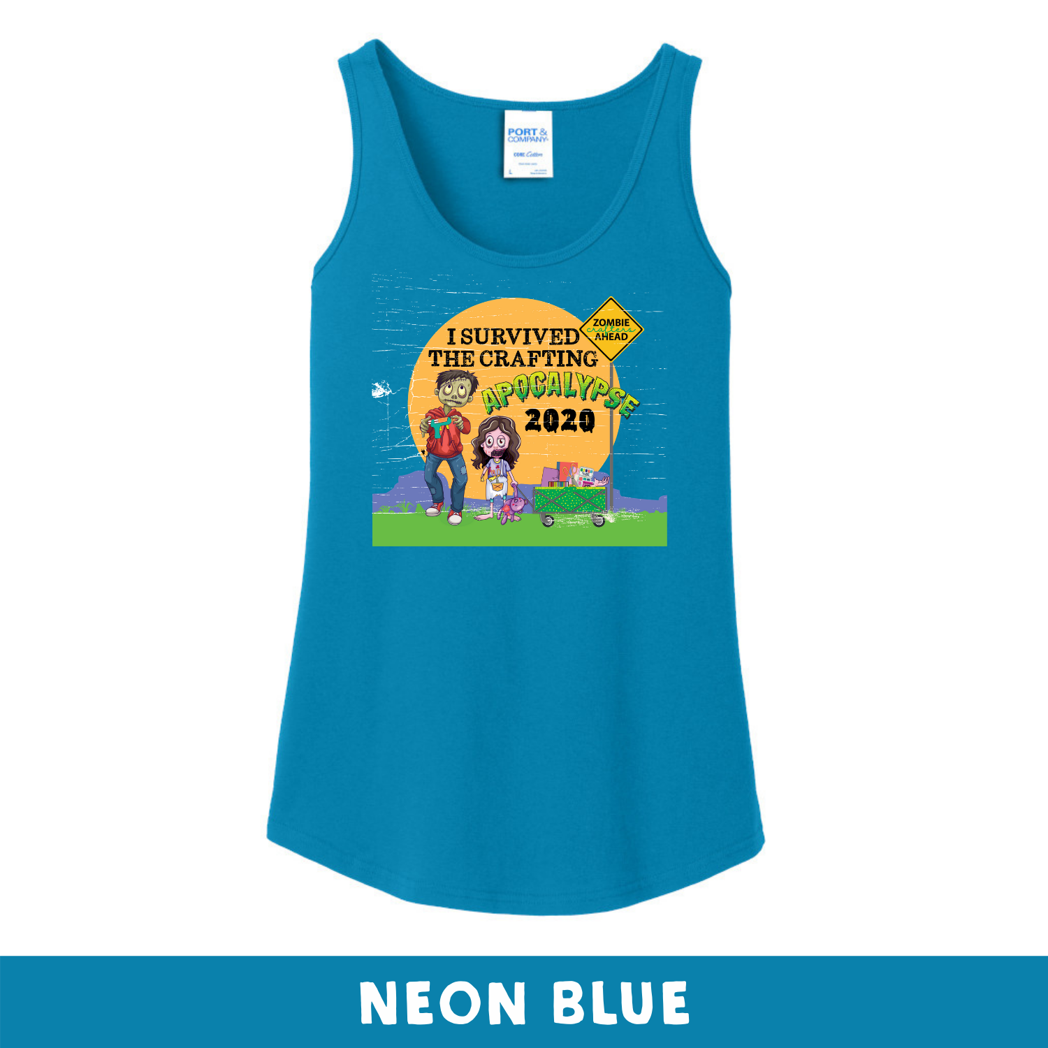Neon Blue -  Woman's Cut Tank Top - I Survived The 2020 Crafting Apocalypse
