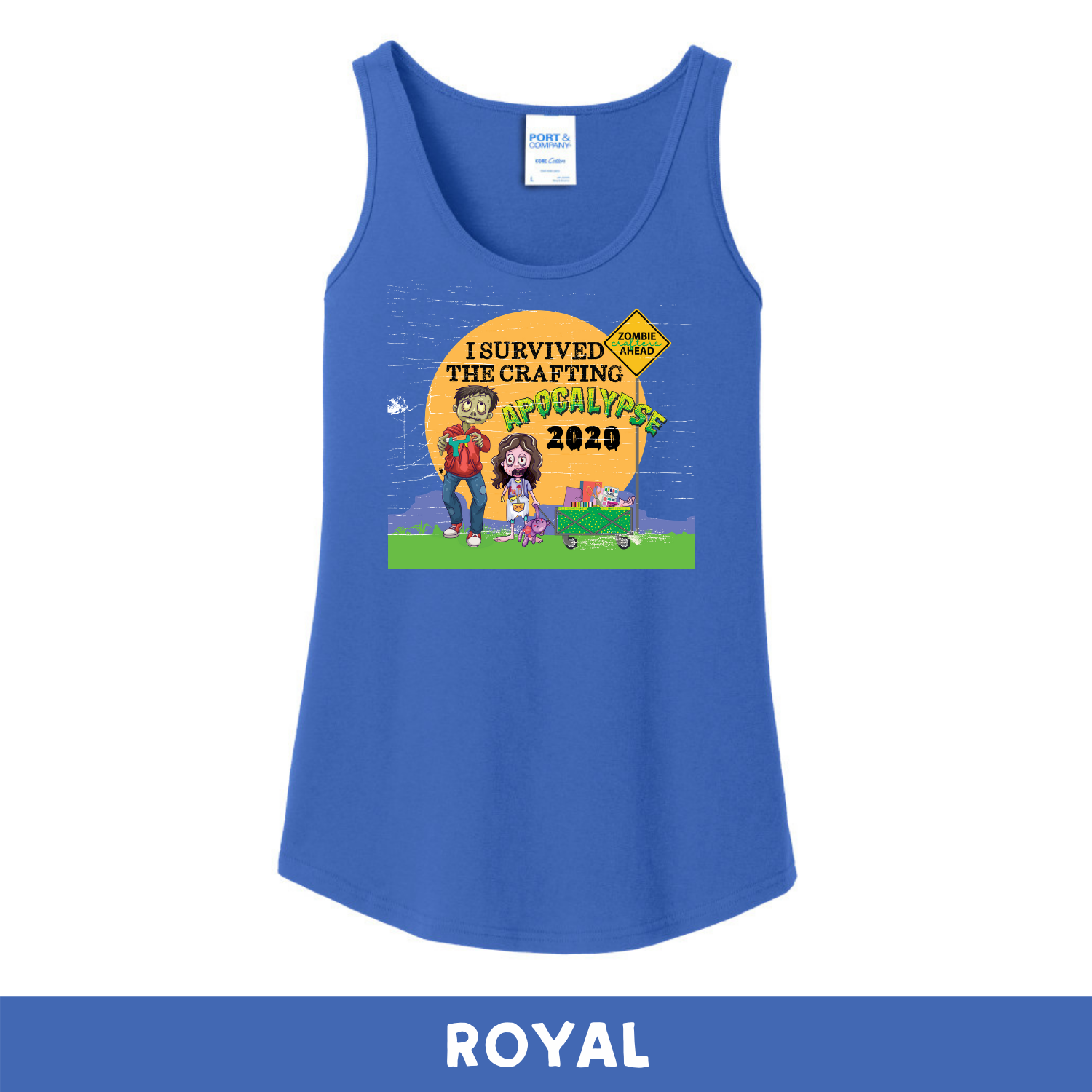 Royal -  Woman's Cut Tank Top - I Survived The 2020 Crafting Apocalypse