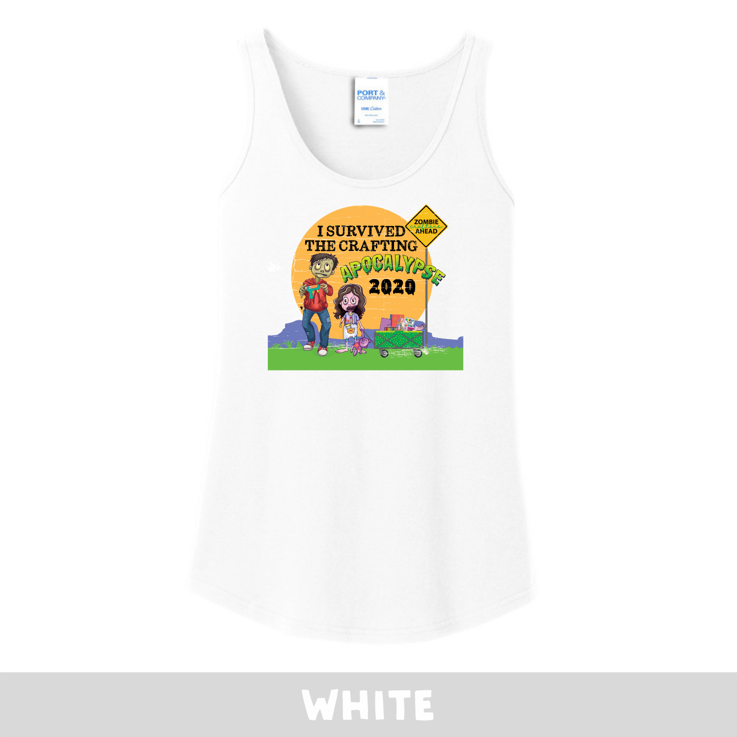 White -  Woman's Cut Tank Top - I Survived The 2020 Crafting Apocalypse