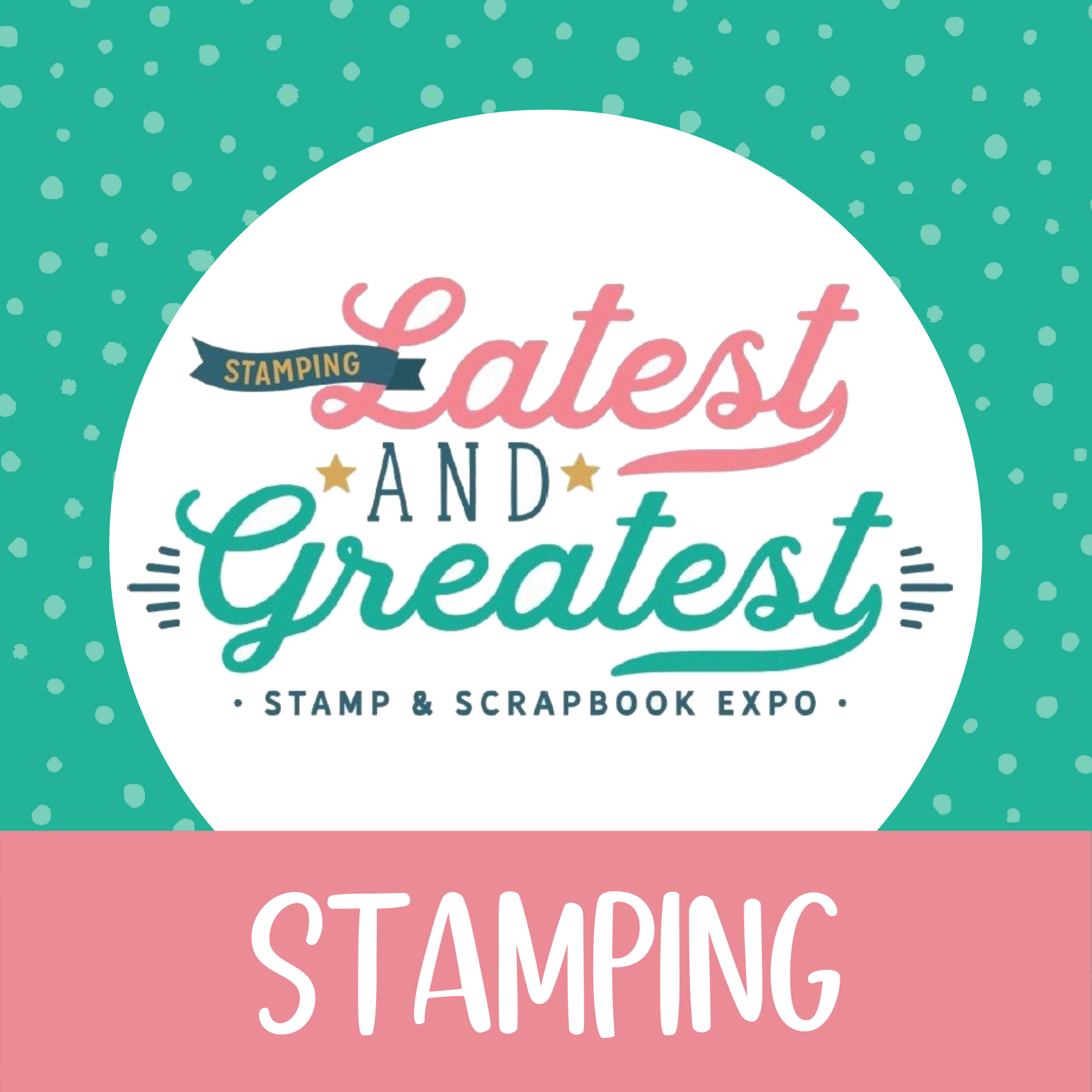 Latest & Greatest Workshop Kit: Stamping