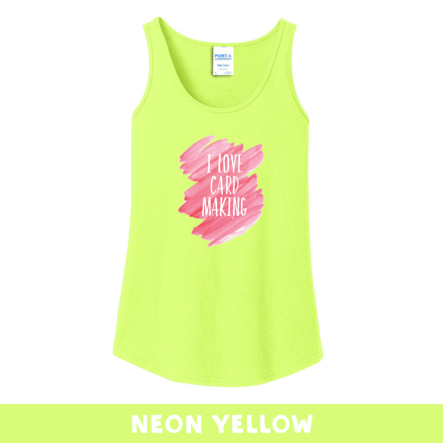 Neon Yellow - Woman's Cut Tank Top - I Love Cardmaking