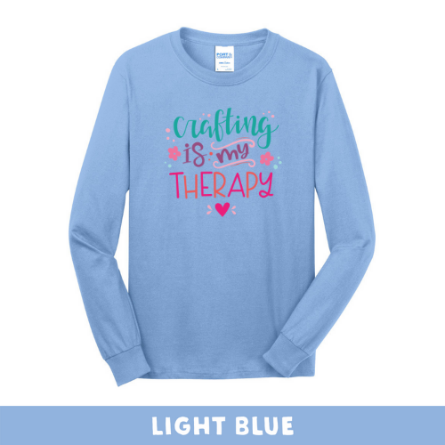 Light Blue - Long Sleeve Unisex T-Shirt - Crafting Is My Therapy