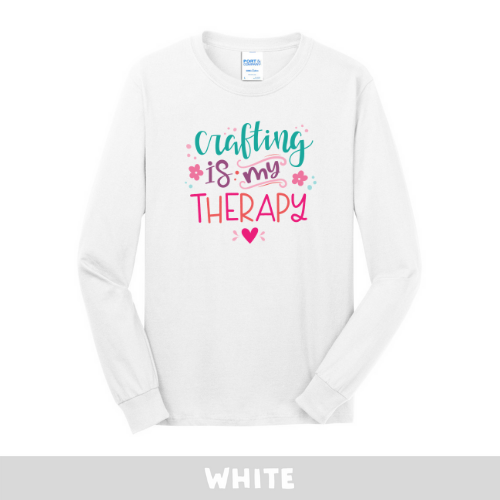 White - Long Sleeve Unisex T-Shirt - Crafting Is My Therapy