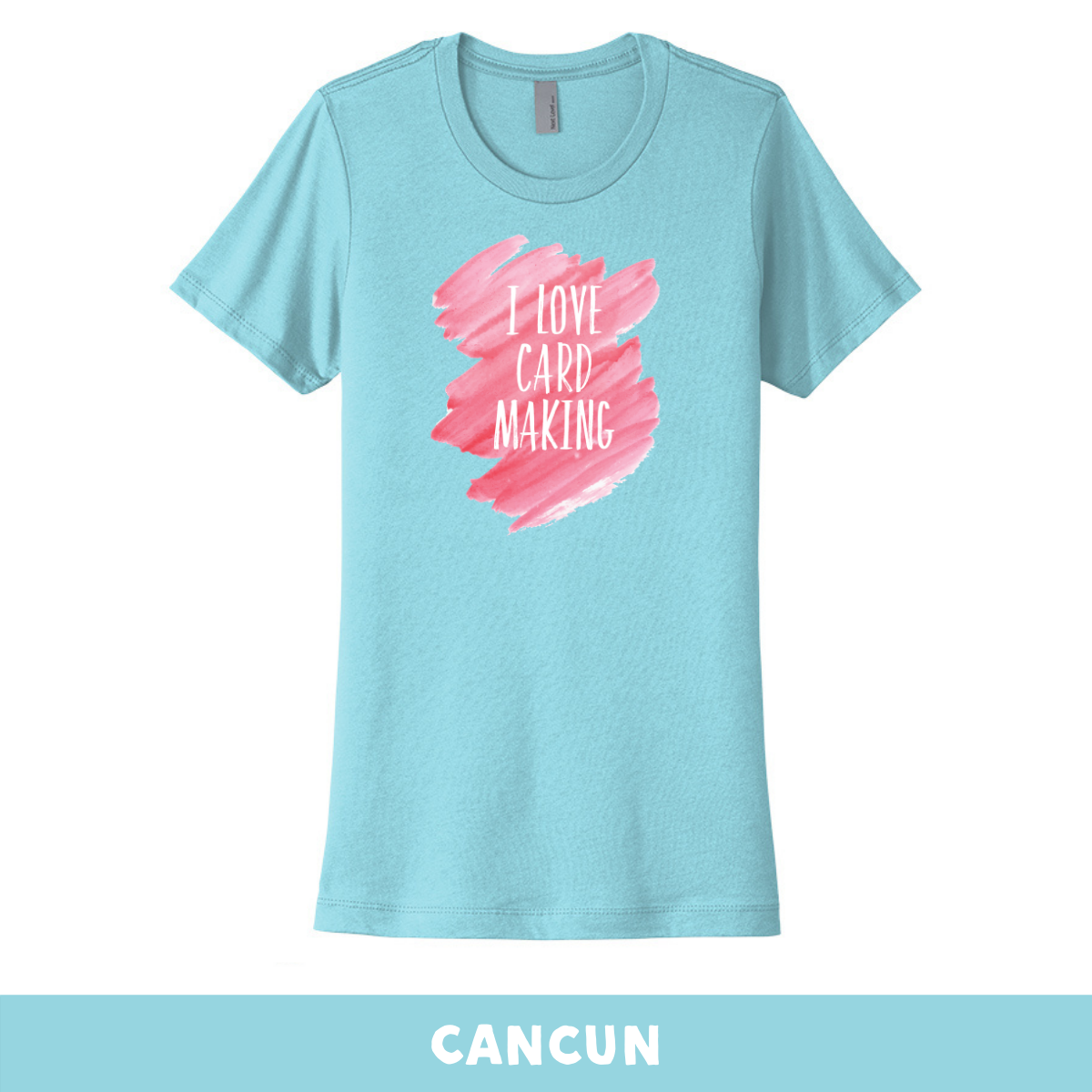 Cancun - Crew Neck Boyfriend Tee - I Love Cardmaking