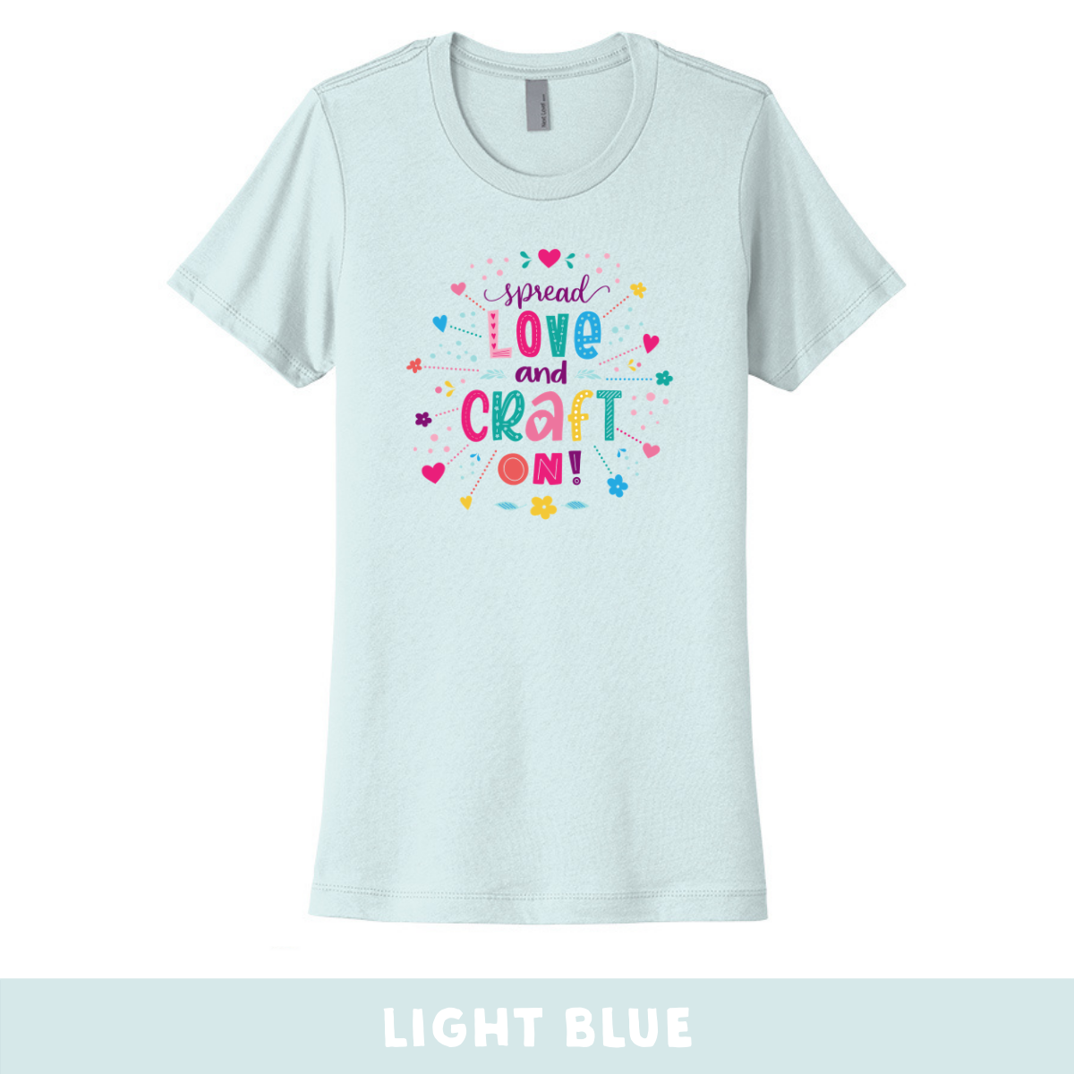 Light Blue - Crew Neck Boyfriend Tee - Spread Love and Craft On