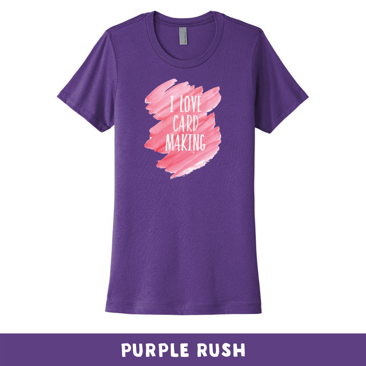 Purple Rush - Crew Neck Boyfriend Tee - I Love Cardmaking