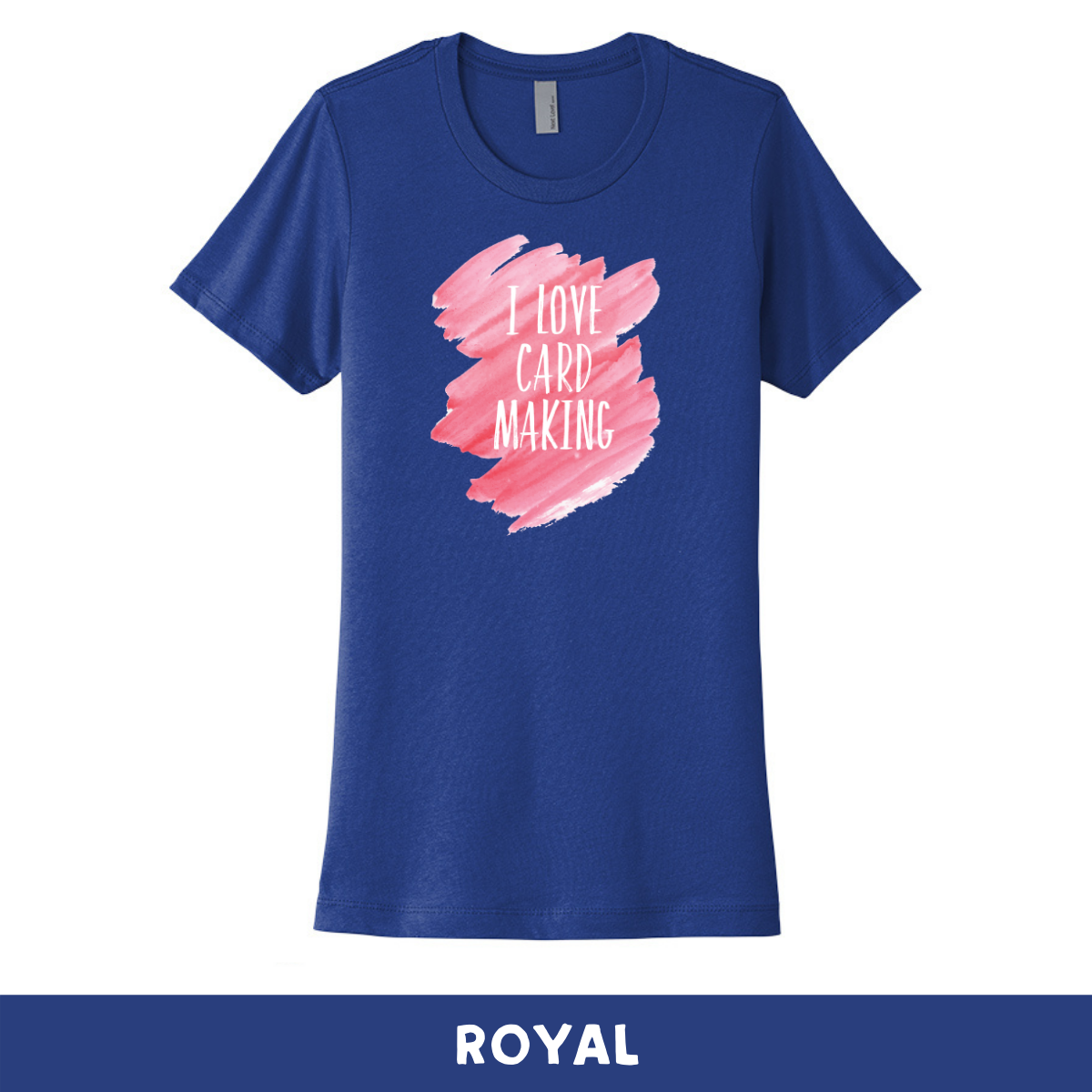Royal - Crew Neck Boyfriend Tee - I Love Cardmaking