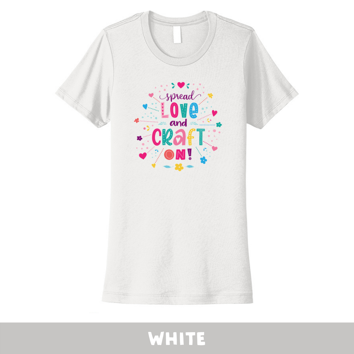White - Crew Neck Boyfriend Tee - Spread Love and Craft On