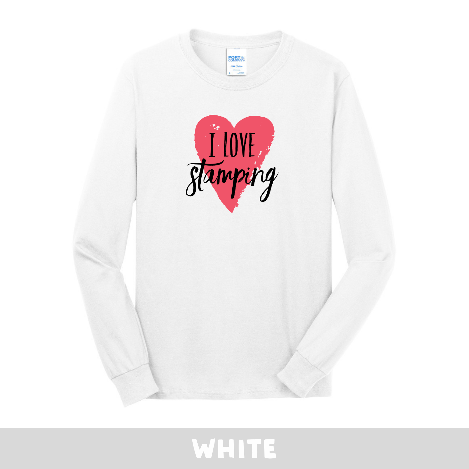 White - Long Sleeve Unisex T-Shirt - I Love Stamping