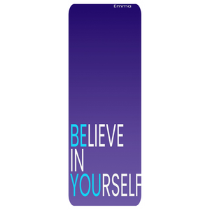 Believe In Yourself Yoga Mat