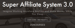 Super Affiliate System 3.0 Course