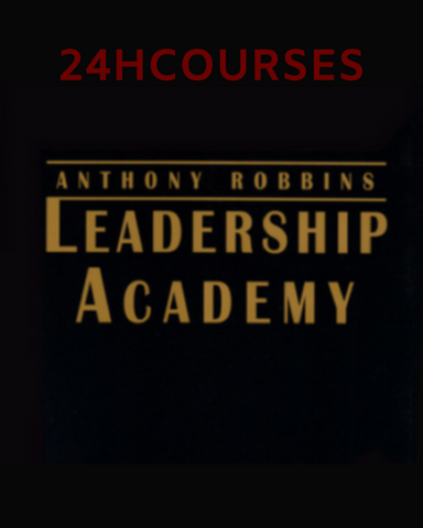 Anthony Robbins – Leadership Academy Resource Guide 2000