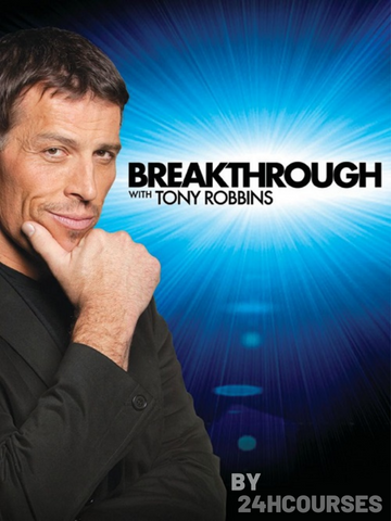 Anthony Robbins – Total Breakthrough Training