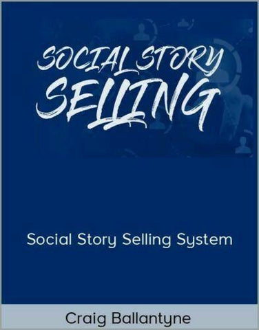 Craig Ballantyne Social Media Story Selling Machine Instagram Marketing Course