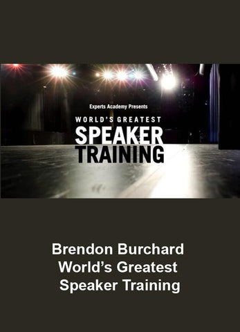 Brendon Burchard – Worlds Greatest Speaker Training
