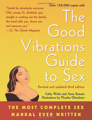 Cathy Winks and Anne Semans – The Good Vibrations Guide to Sex
