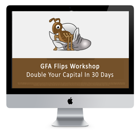 GFA Flips – Double Your Capital In 30 Days(2016)