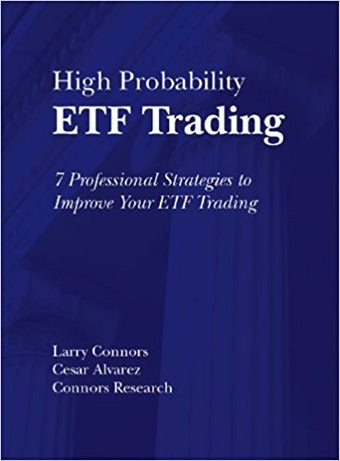 Larry Connors – High Probability ETF Trading