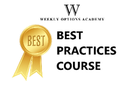 Weekly Options Academy – Complete Best Practices – Weekly Options Income Trading System