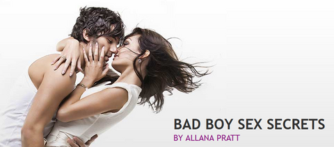 Allana Pratt – Bad Boy Sex Secrets