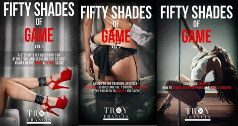 Troy Francis – Fifty Shades Of Game (Vol 1 – Vol 3)