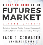 Jack D. Schwager – A Complete Guide to the Futures Market (2nd Ed)
