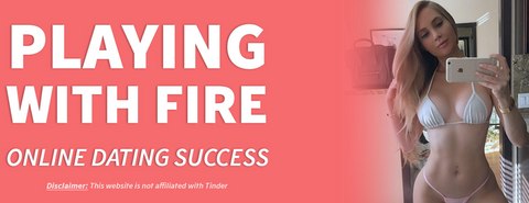 Playing With Fire – Online Dating Blueprint