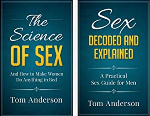 How To Have Sex – The Complete Sex Guide Package By Tom Anderson