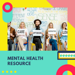 Mental Health Resource: 10 Activities