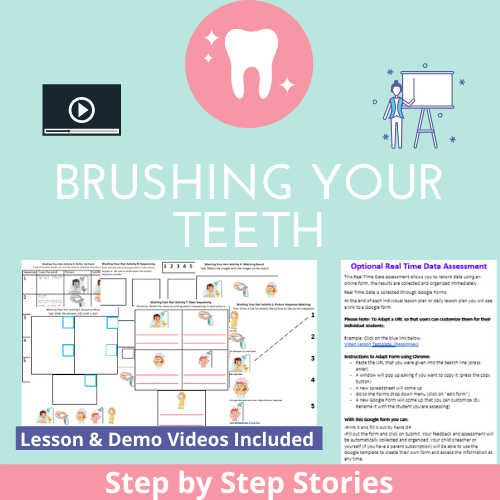 Brushing Your Teeth with 2 Video Lessons & 8 Activities