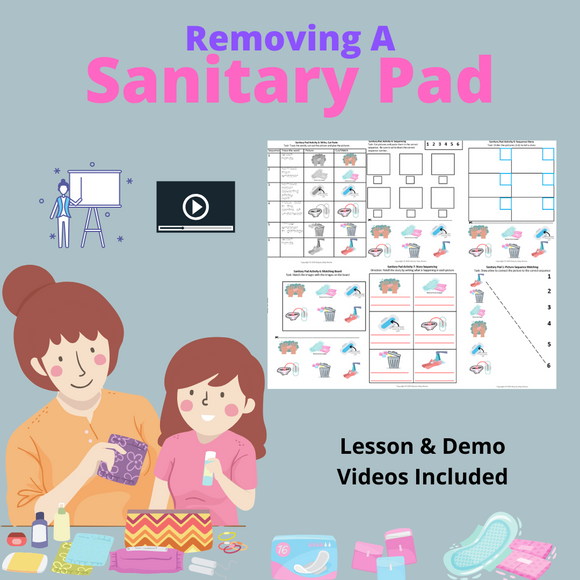 Removing a Sanitary Pad with 2 Video Lessons & 7 Activities