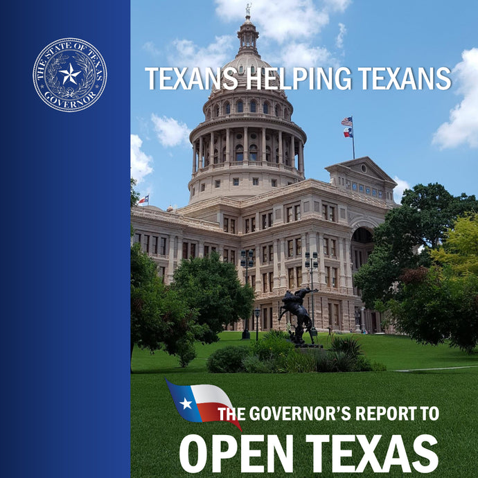 The Governor's Report to Open Texas (April 27, 2020)