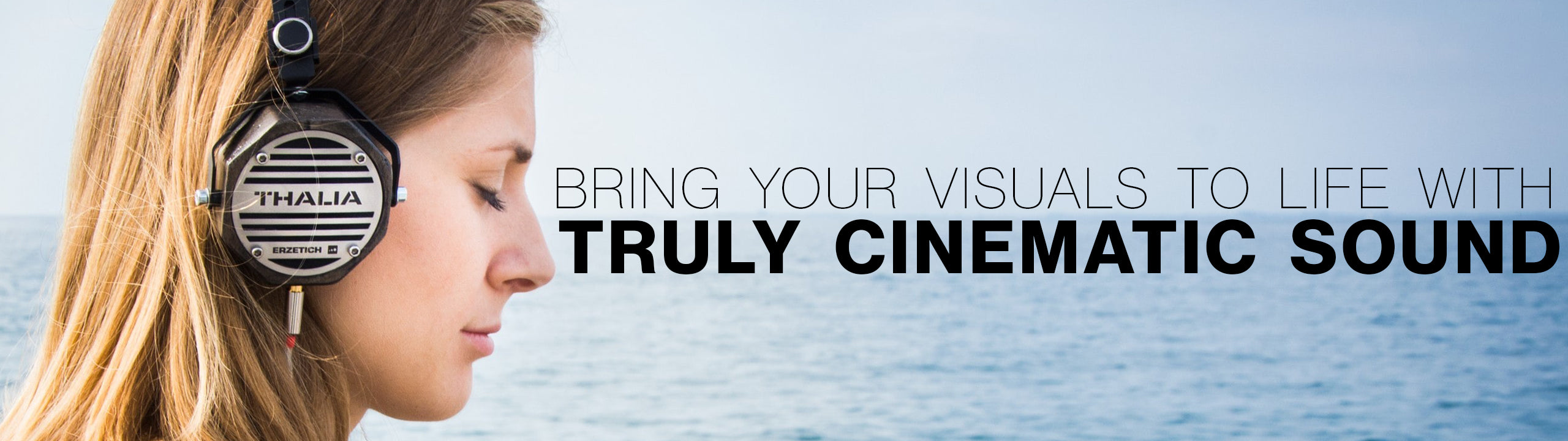 Bring your visuals to life with truly cinematic sound