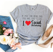 I Love Social Distancing T-shirt