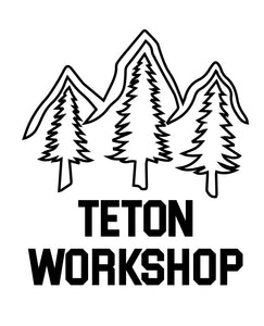 Teton Workshop
