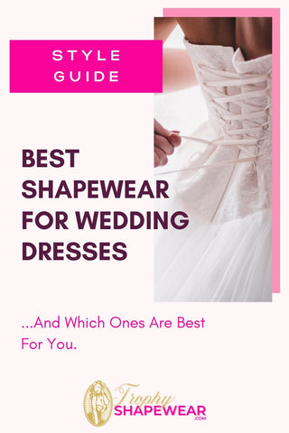 Best shapewear for wedding dresses