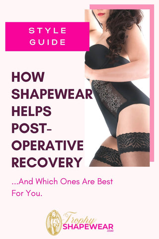 How Shapewear helps post-operative recovery