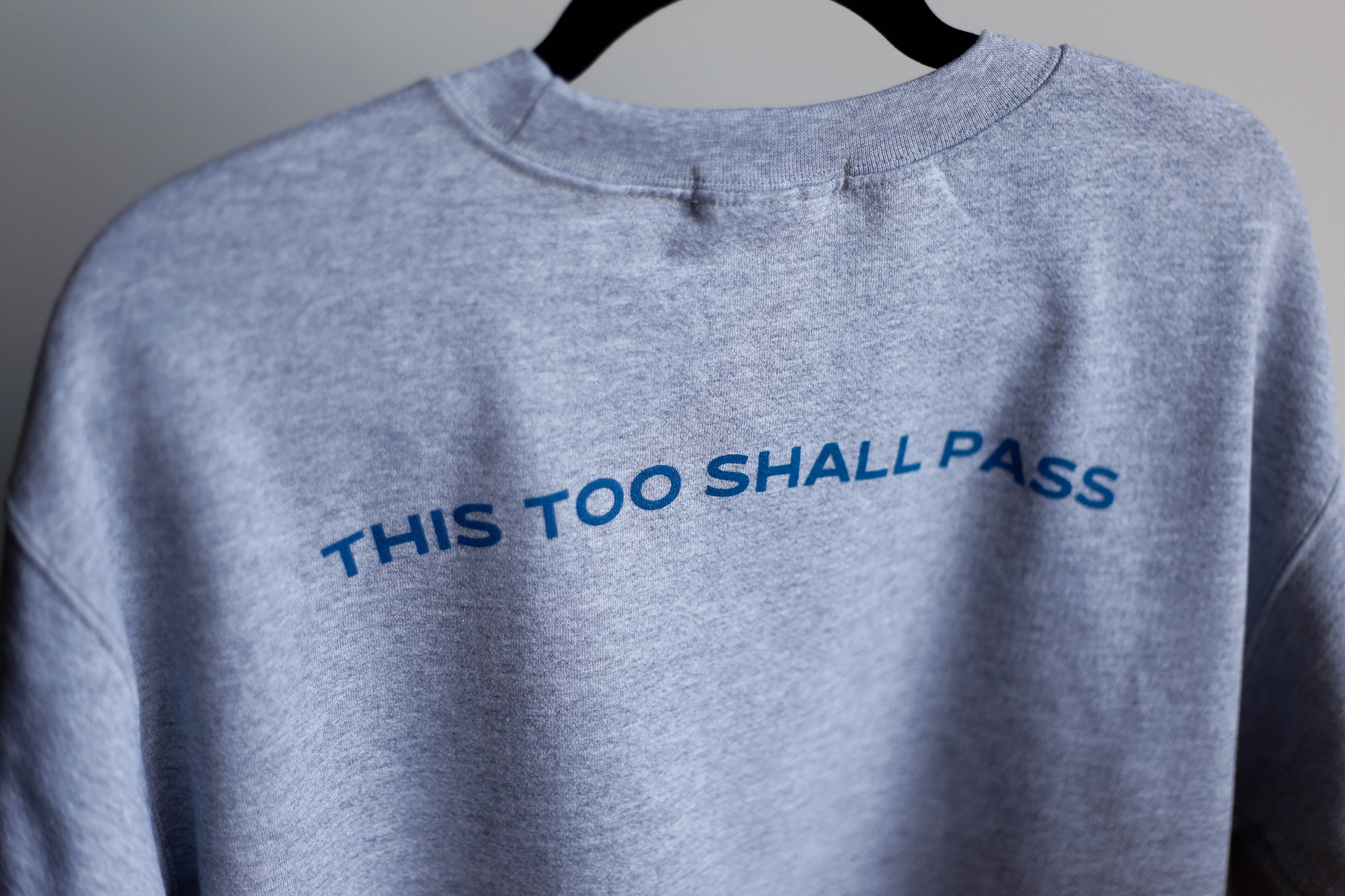 THIS TOO SHALL PASS / SUDADERA - M&D Apparel