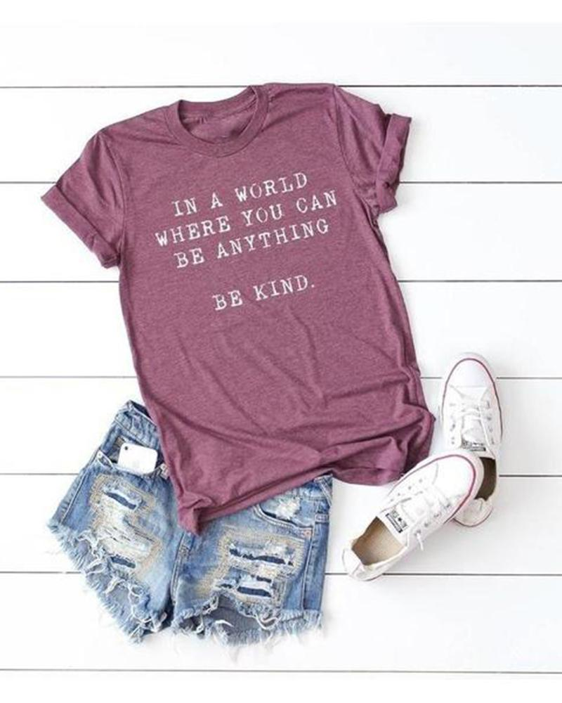 Vieley Womens Be Kind T Shirt In a World Where You Can Be Anything Kindness Graphic Tees Tops