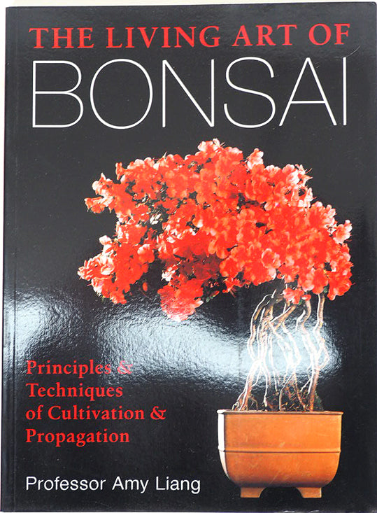 Bonsai Book The Living Art Of Bonsai Liang Taylor S Gifts