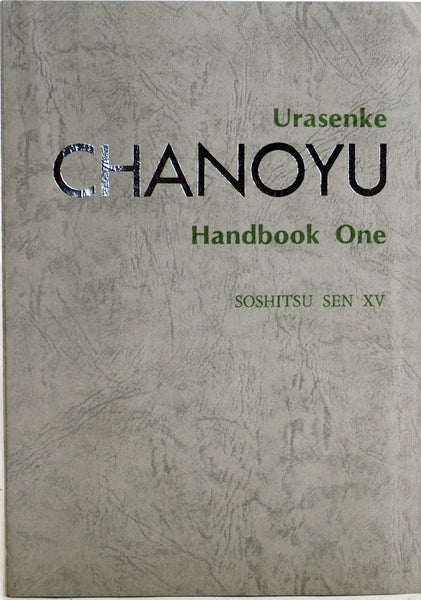Tea Ceremony Book-Urasenke Handbook One
