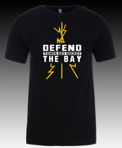 Defend the Bay - Additional Colors & Styles Available