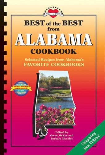 Best of the Best from Alabama Cookbook: Selected Recipes from Alabama's Favorite Cookbooks