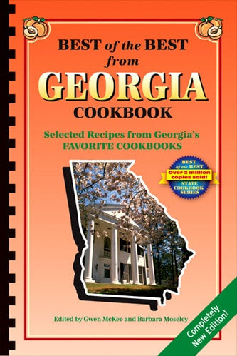 Best of the Best from Georgia Cookbook: Selected Recipes from Georgia's Favorite Cookbooks
