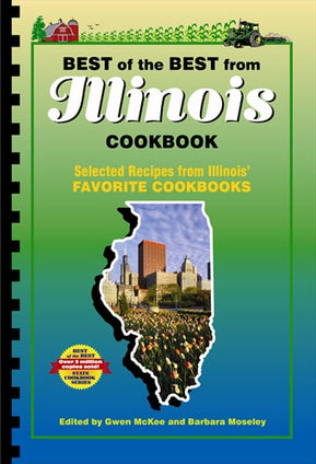 Best of the Best from Illinois Cookbook: Selected Recipes from Illinois' Favorite Cookbooks