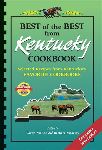 Best of the Best from Kentucky Cookbook: Selected Recipes from Kentucky's Favorite Cookbooks