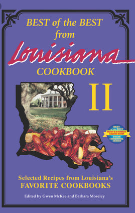 Best of the Best from Louisiana Cookbook II: Selected Recipes from Louisiana's Favorite Cookbooks