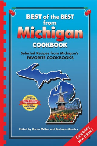 Best of the Best from Michigan Cookbook: Selected Recipes from Michigan's Favorite Cookbooks