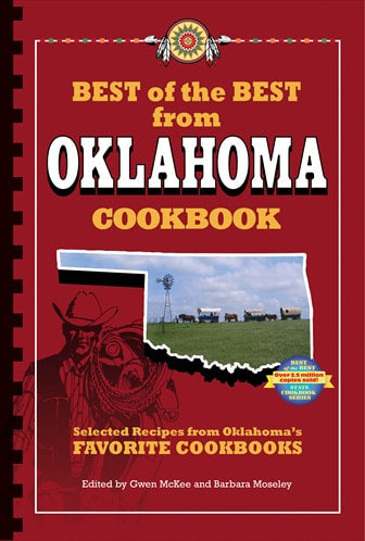 Best of the Best from Oklahoma Cookbook: Selected Recipes from Oklahoma's Favorite Cookbooks