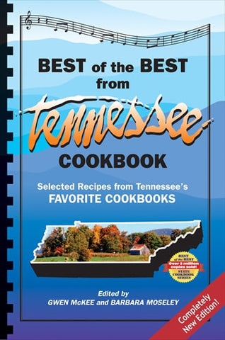 Best of the Best from Tennessee Cookbook: Selected Recipes from Tennessee's Favorite Cookbooks